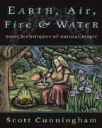 Earth, Air, Fire and Water - Scott Cunningham